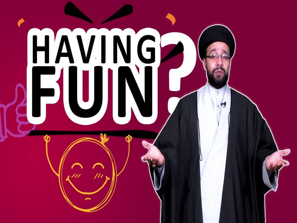 Having Fun?   One Minute Wisdom   English