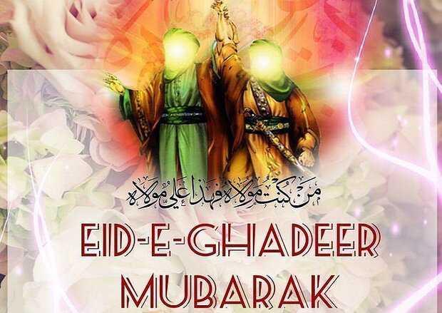 Felicitation to Muslims on Eid al-Ghadir