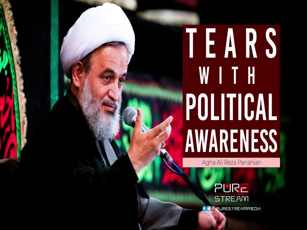 Tears With Political Awareness   Agha Ali Reza Panahian   Farsi Sub English
