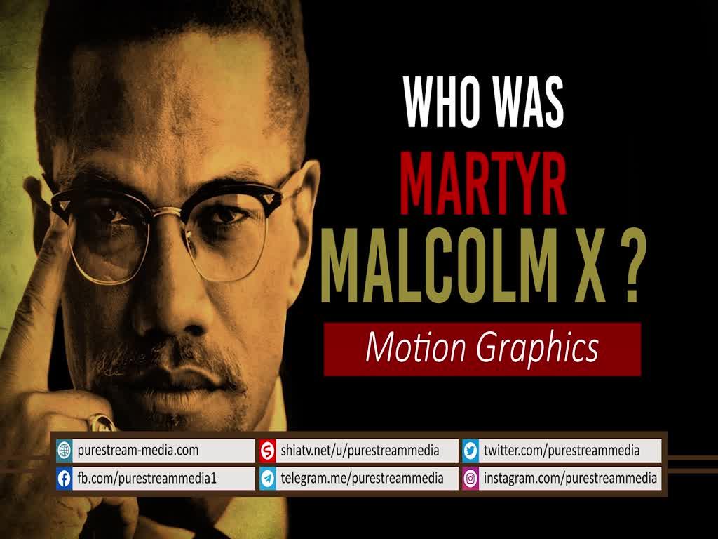 Who Was Martyr Malcolm X? | Motion Graphics | Farsi Sub English