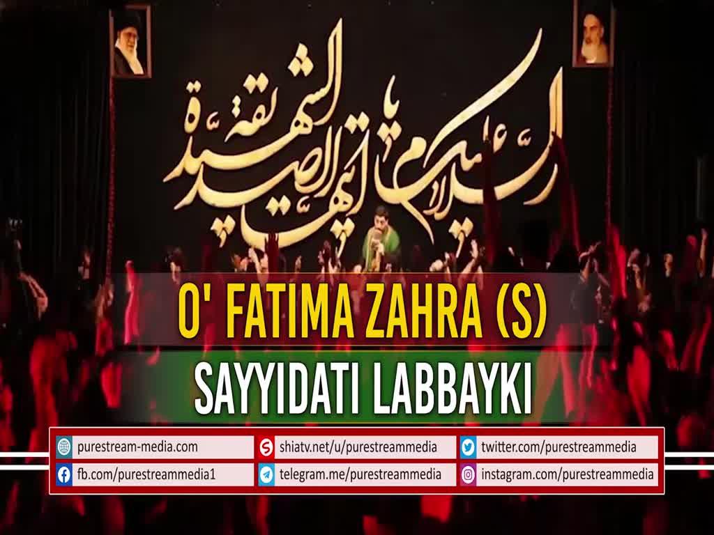 O Fatima Zahra S Sayyidati Labbayki Latmiyya Farsi