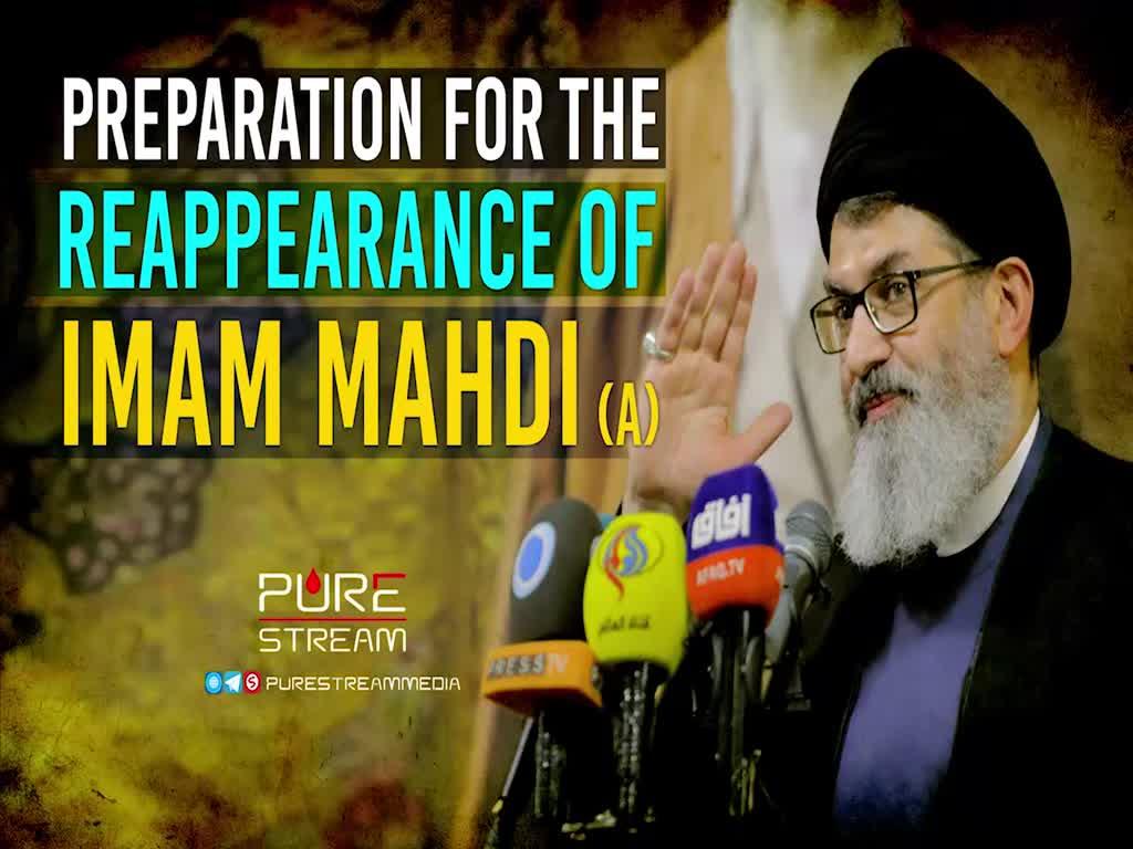 Preparation for the Reappearance of Imam Mahdi (A)   Sayyid Hashim al-Haidari   Arabic Sub English