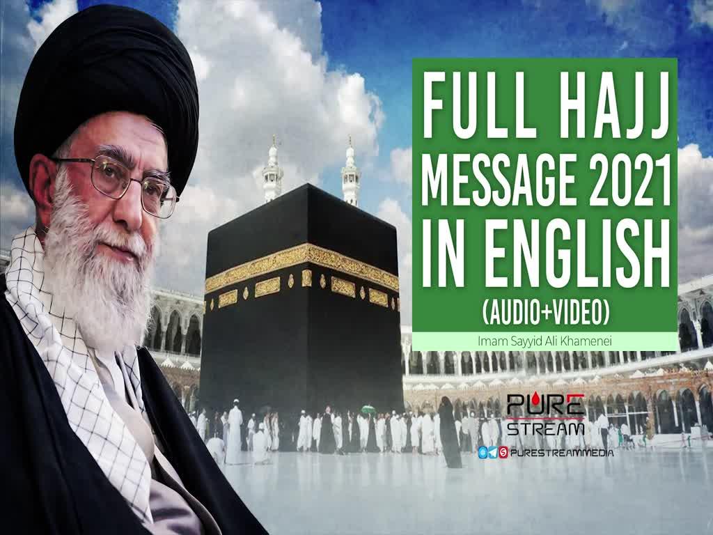 Full Hajj Message 2021 in English (Audio+Video)   Imam Sayyid Ali Khamenei   Farsi Sub English