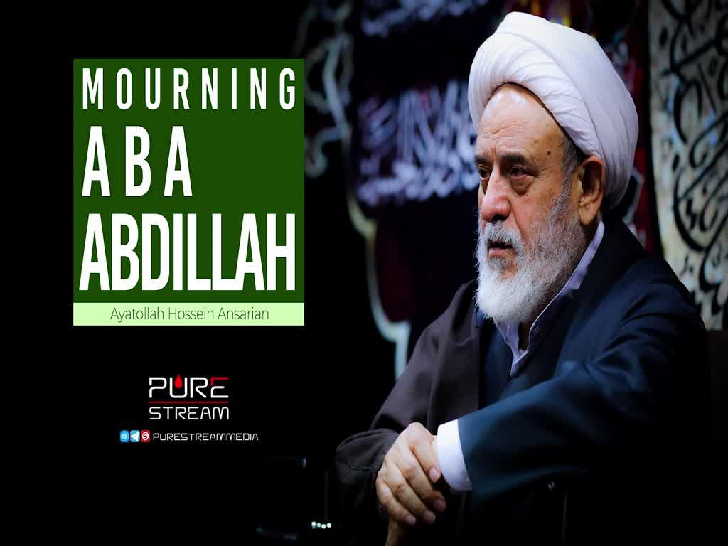 Mourning Aba Abdillah   Ayatollah Hossein Ansarian   Farsi Sub English